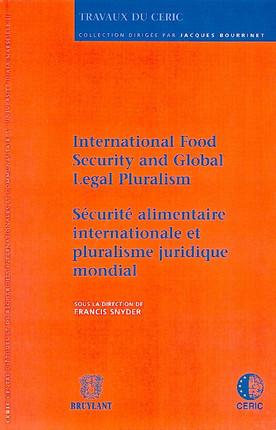 Sécurité alimentaire internationale et pluralisme juridique mondial