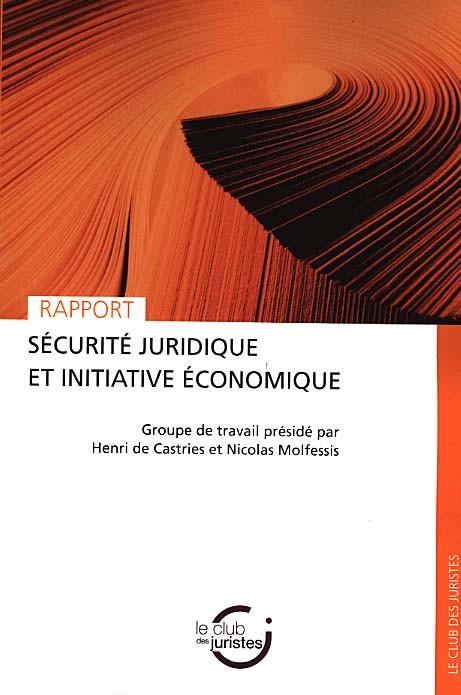 Sécurité juridique et initiative économique : rapport