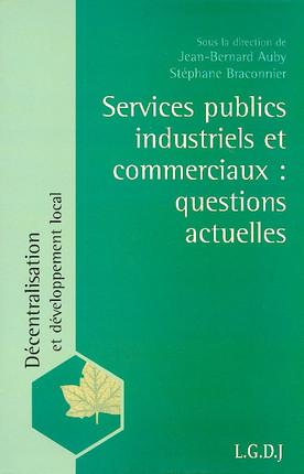 Services publics industriels et commerciaux : questions actuelles