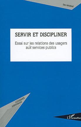 Servir et discipliner