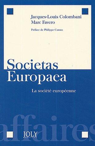 Societas Europaea. La société européenne