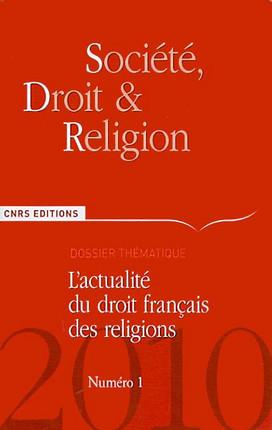Société, Droit & Religion, 2010 N°1