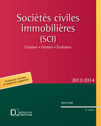 Sociétés civiles immobilières (SCI) 2013-2014