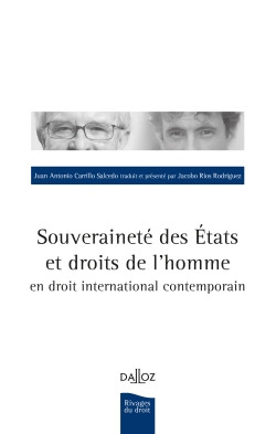 Souveraineté des Etats et droits de l'homme en droit international contemporain