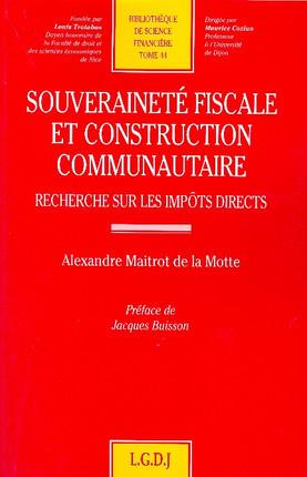 Souveraineté fiscale et construction communautaire