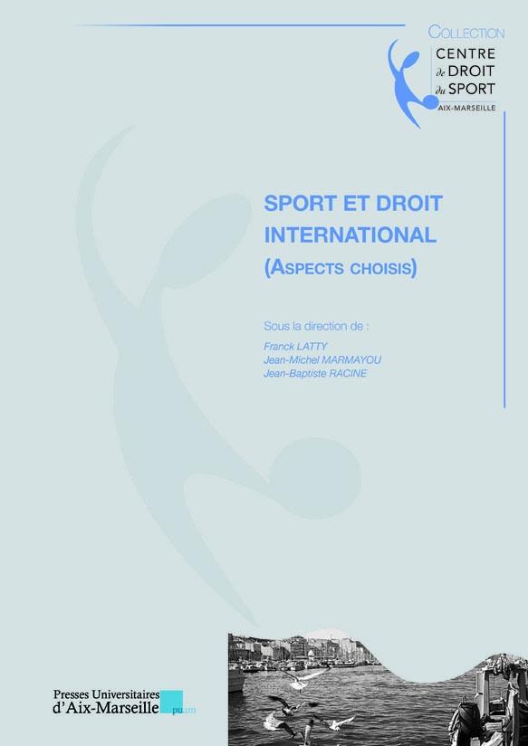 Sport et droit international (aspects choisis)