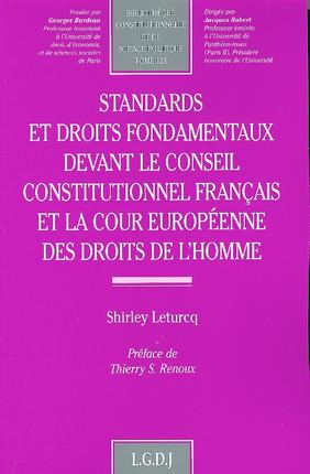 Standards et droits fondamentaux devant le Conseil constitutionnel français et la Cour européenne des droits de l'homme