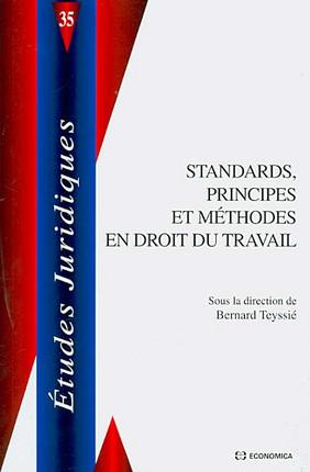 Standards, principes et méthodes en droit du travail