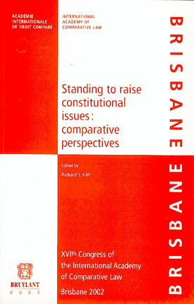 Standing to raise constitutional issues : comparative perspectives
