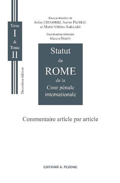 Statut de Rome de la Cour pénale internationale (coffret de 2 volumes)