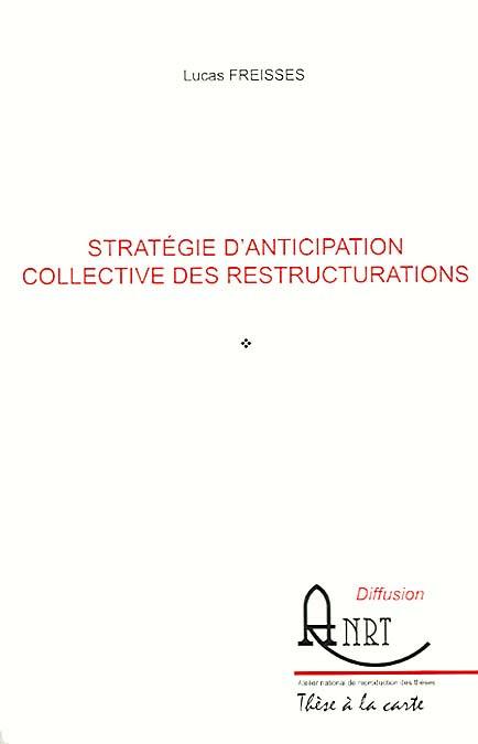 Stratégie d'anticipation collective des restructurations