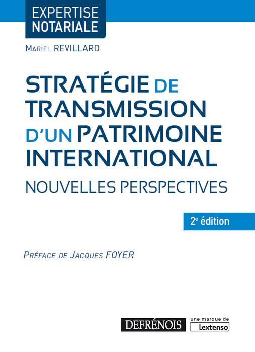 [EBOOK] Stratégie de transmission d'un patrimoine international