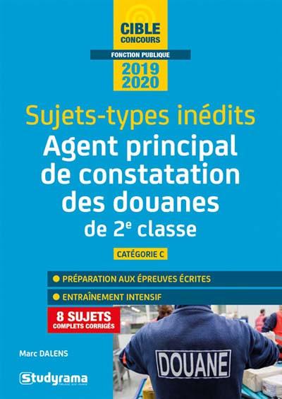 Sujets-types inédits - Agent principal de constatation des douanes de 2e classe 2019-2020