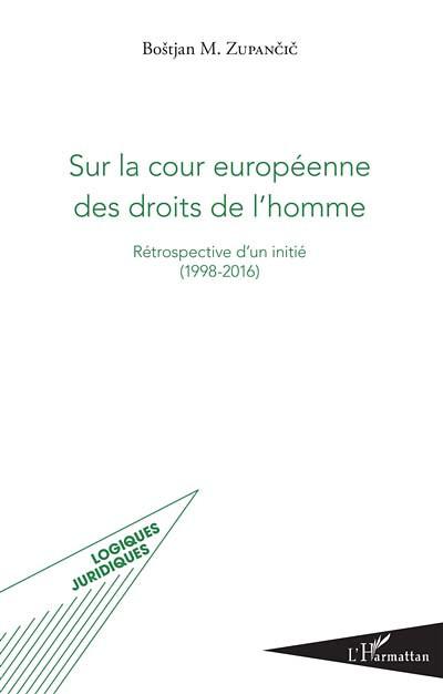 Sur la cour européenne des droits de l'homme