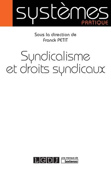[EBOOK] Syndicalisme et droits syndicaux