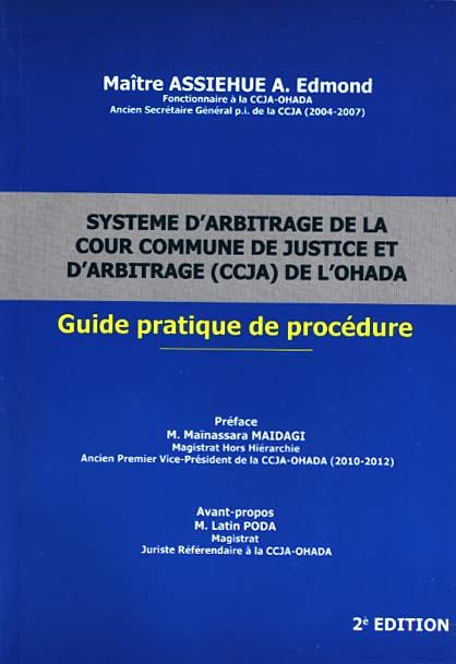 Système d'arbitrage de la Cour commune de justice et d'arbitrage (CCJA) de l'OHADA
