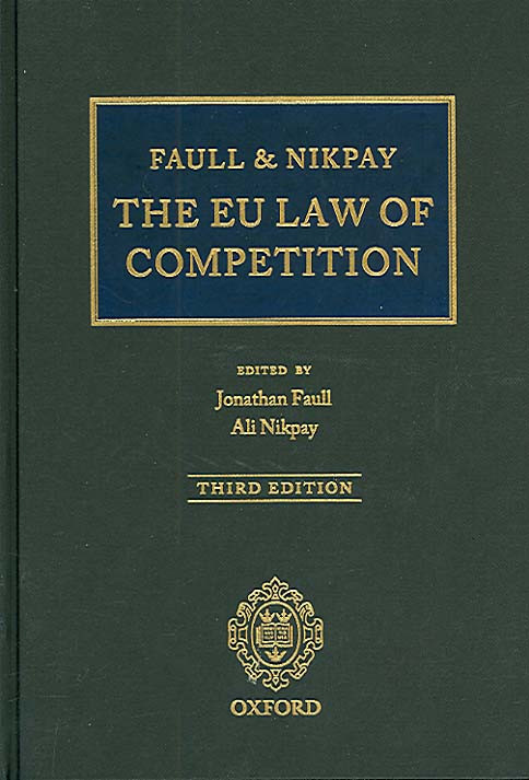 The EU Law of Competition