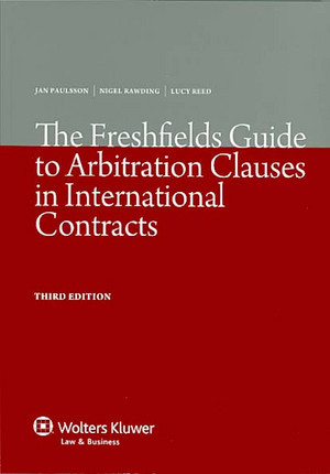 The Freshfields Guide to Arbitration Clauses in International Contracts