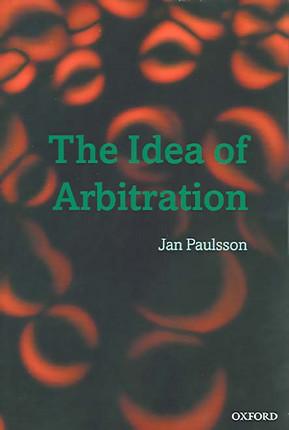 The Idea of Arbitration