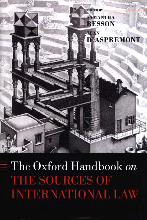 The Oxford Handbook on The Sources of International Law