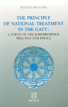 The principle of national treatment in the GATT