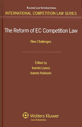The Reform of EC Competition Law