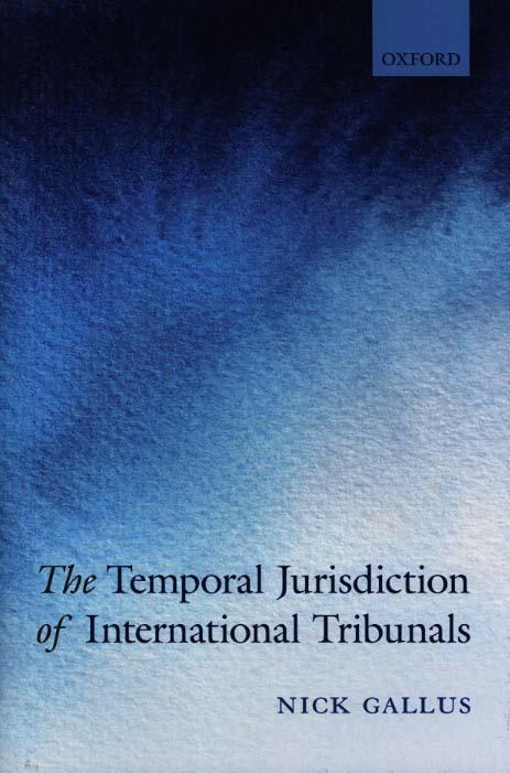 The Temporal Juriction of International Tribunals