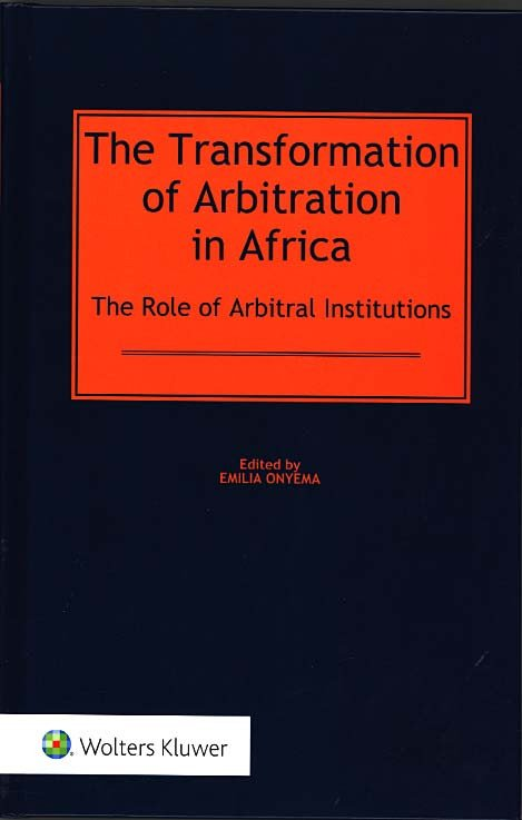 The Transformation of Arbitration in Africa