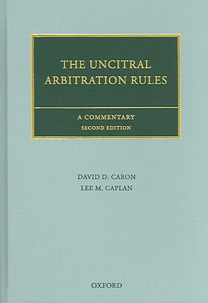 The UNCITRAL Arbitration Rules