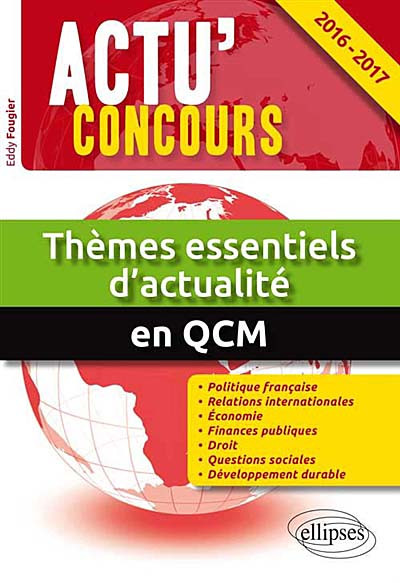 Thèmes essentiels d'actualité en QCM 2016-2017