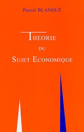 Théorie du sujet économique