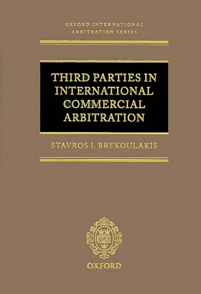 Third parties in international commercial arbitration