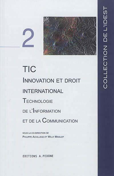 TIC, innovation et droit international