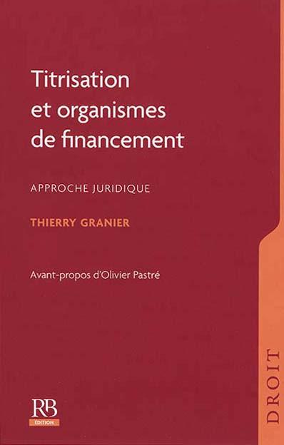 Titrisation et organismes de financement