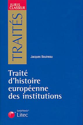 Traité d'histoire européenne des institutions