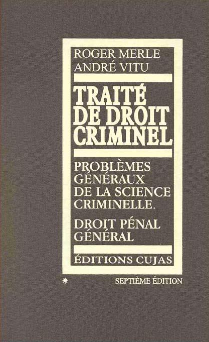 Traité de droit criminel