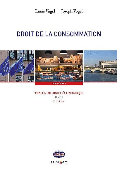 Traité de droit économique - Droit de la consommation
