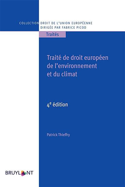 Traité de droit européen de l'environnement et du climat