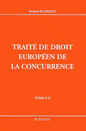 Traité de droit européen de la concurrence