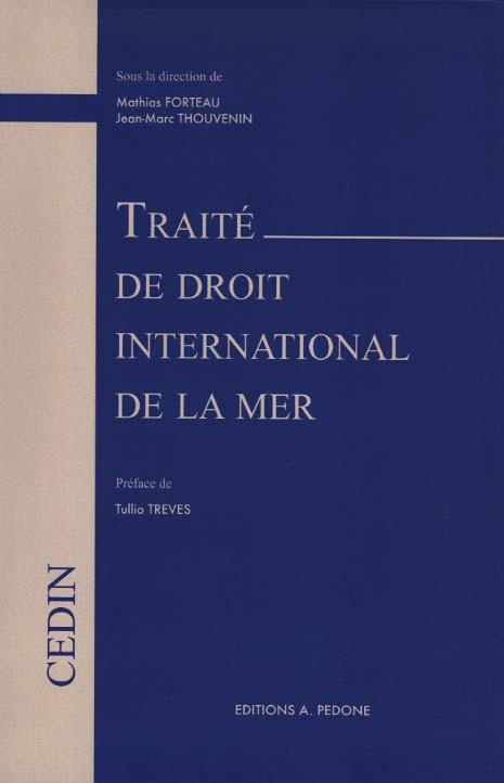 Traite De Droit International De La Mer Forteau Thouvenin 9782233008503 Lgdj Fr