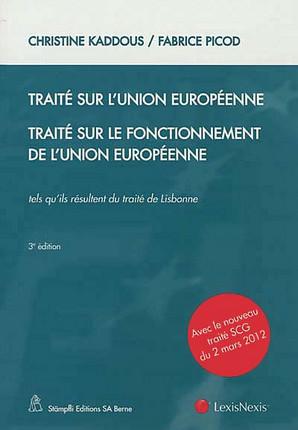 Traité sur l'Union européenne - Traité sur le fonctionnement de l'Union européenne