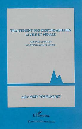 Traitement des responsabilités civile et pénale