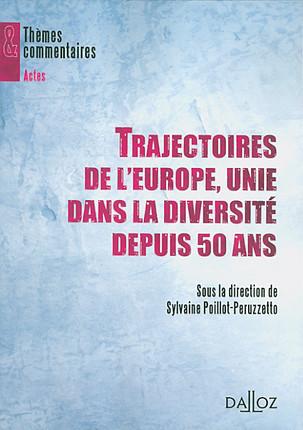 Trajectoires de l'Europe, unie dans la diversité depuis 50 ans
