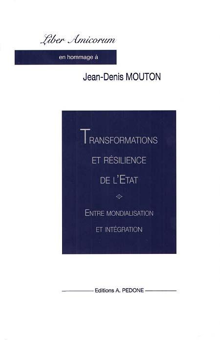Transformations et résilience de l'État - Entre mondialisation et intégration