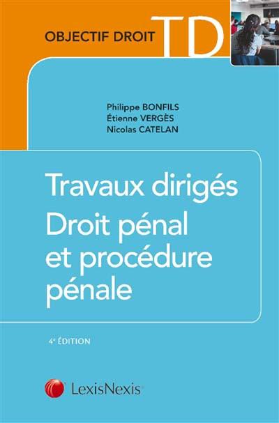 Travaux dirigés - Droit pénal et de procédure pénale