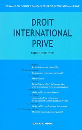 Travaux du Comité Français de Droit International Privé, années 2006-2008
