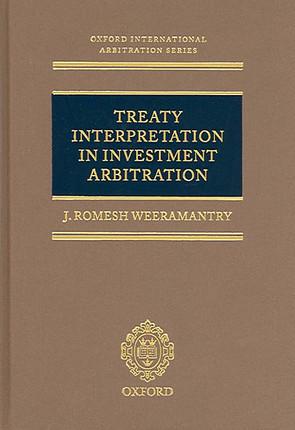 Treaty Interpretation in Investment Arbitration