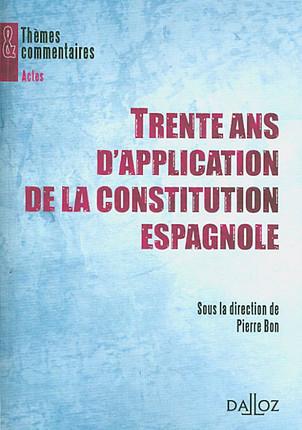 Trente ans d'application de la Constitution espagnole