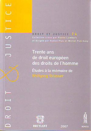Trente ans de droit européen des droits de l'homme