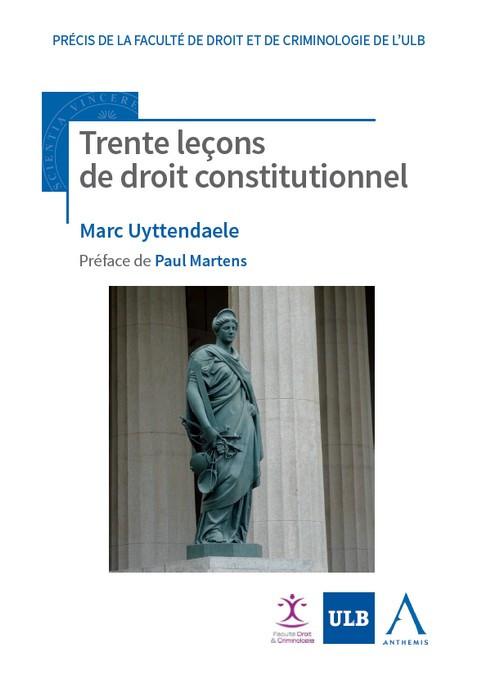 Trente leçons de droit constitutionnel